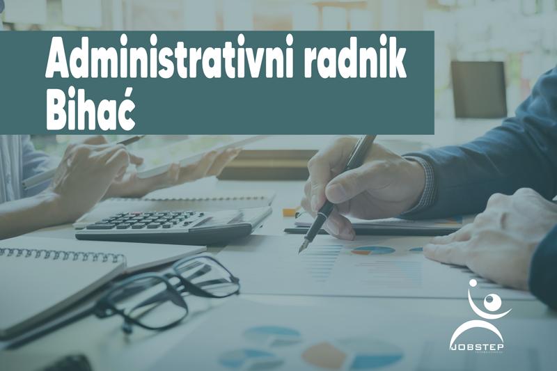 Tražimo administrativne radnike: Bihać
