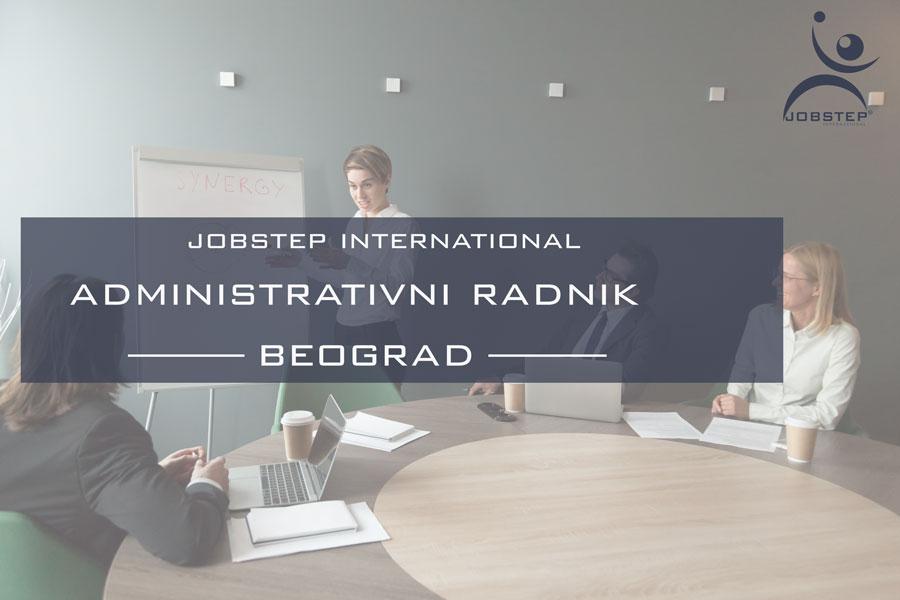 Jobstep International zapošljava: Administrativni radnik - Beograd