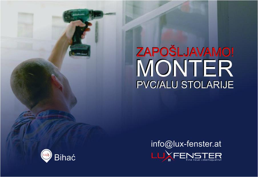 Lux Fenster zapošljava: Monter PVC/ALU stolarije